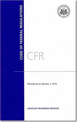 Code of Federal Regulations, Title 5, Administrative Personnel, PT. 1-699, Revised as of January 1, 2014