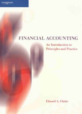 Financial Accounting: An Introduction to Principles and Practice in Australia