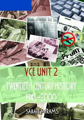 Twentieth Century History: 1945 to 2000: VCE Unit 2
