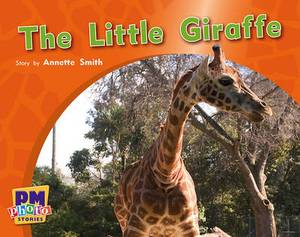 The Little Giraffe PM Photo Stories Red Levels 3,4,5