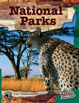 Fast Forward Level 12 Non-Fiction: National Parks Around the World