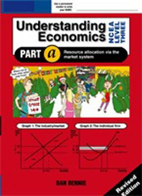 Understanding Economics NCEA Level 3: Student Workbook A