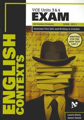 English Exam Contexts VCE Units 3 and 4