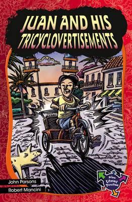 Juan and His Tricyclovertisements Tricyclovertisements