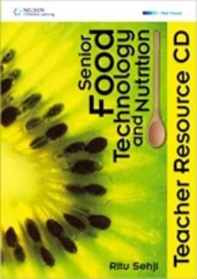 Senior Food Technology and Nutrition: Teacher Resource CD