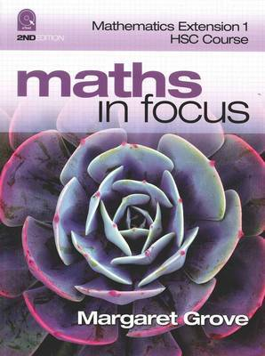 Maths in Focus Mathematics Extension 1 HSC Course