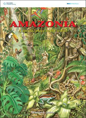 Amazonia - A Special Place Inthe World