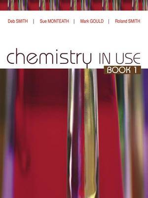 Chemistry in Use Book 1 Student Book Plus Access Card for 4 Years
