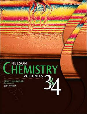 Nelson Chemistry VCE Units 3 and 4 2e Student Book Plus Access Card for 4 Years
