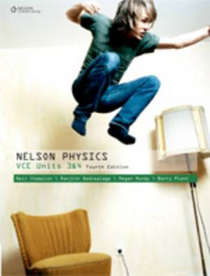 Nelson Physics VCE Units 3 and 4 4e Student Book Plus Access Card for 4 Years
