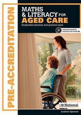 A+ Pre-Apprenticeship Maths and Literacy for Aged Care
