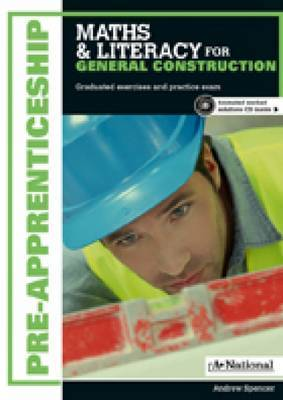 A+ Pre- Apprenticeship Maths and Literacy for General Construction