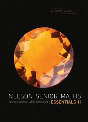 Nelson Senior Maths Essentials 11 for the Australian Curriculum