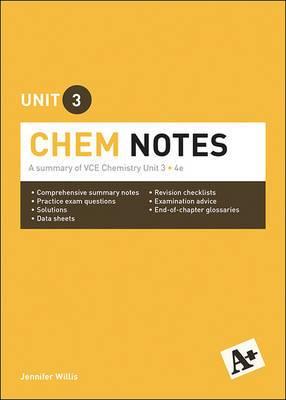 A+ Chemistry Notes VCE Unit 3