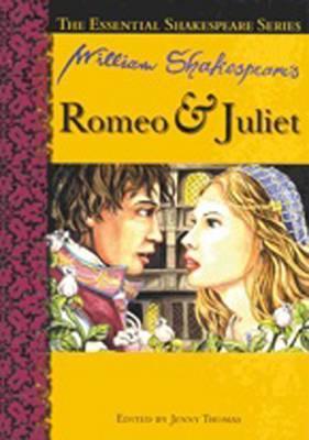 Essential Shakespeare Romeo & Juliet