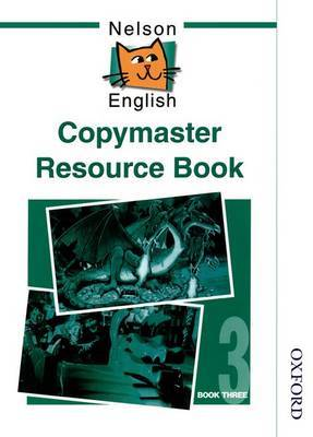 Nelson English - Book 3 Copymaster Resource Book