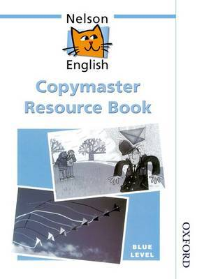 Nelson English - Blue Level Copymaster Resource Book