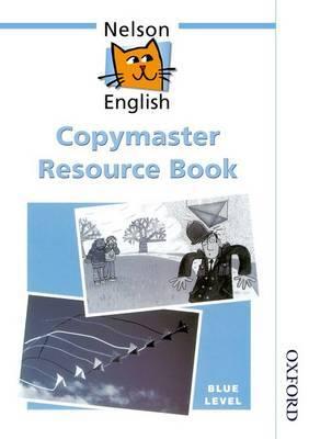 Nelson English - Blue Level Copymaster Resource Book