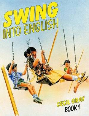 Swing into English Book 1: A Course for Caribbean Primary Schools