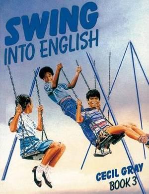 Swing into English Book 3