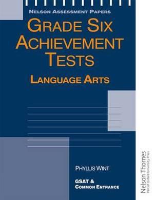 Grade Six Achievement Tests Language Arts