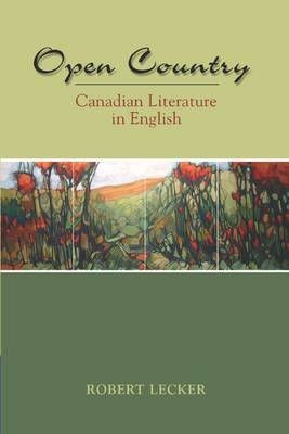 Open Country: Canadian Literature in English