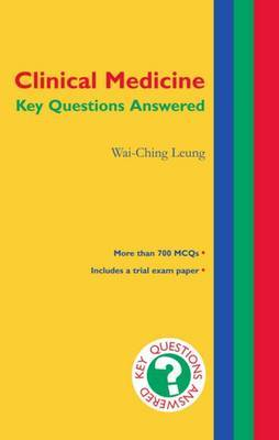 Clinical Medicine: Key Questions Answered