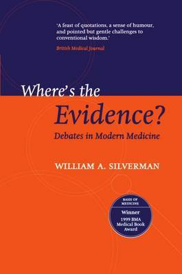 Where's the Evidence?: Debates in Modern Medicine