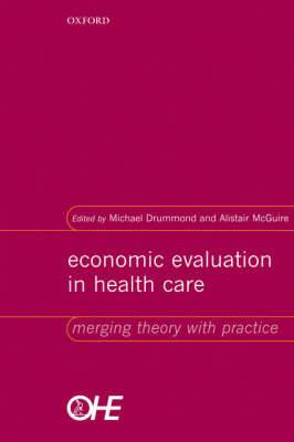 Economic Evaluation in Health Care: Merging Theory with Practice