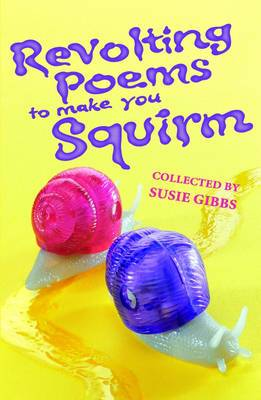 Revolting Poems to Make You Squirm