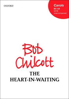 The Heart-in-Waiting: Vocal Score