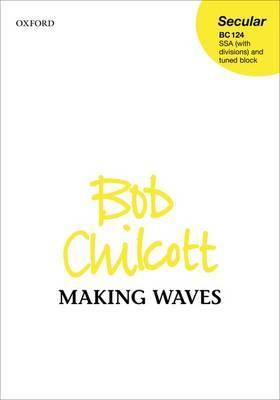 Making Waves: Vocal Score: Vocal Score