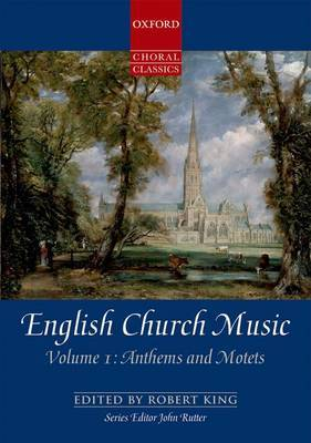 English Church Music: Vocal Score: Volume 1: Anthems and Motets