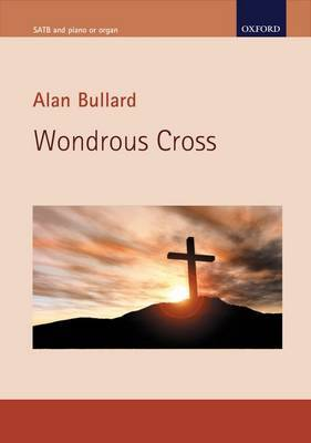 Wondrous Cross: A Meditation Based on the Traditional Seven Last Words of Christ