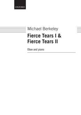 Fierce Tears I and II: For Oboe & Piano