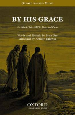 By His Grace: Vocal Score
