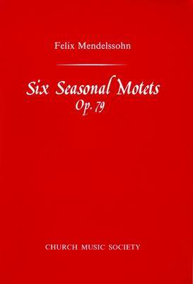 Six Seasonal Motets: Vocal Score