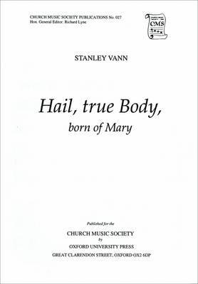 Hail, True Body, Born of Mary: Vocal Score: Vocal Score