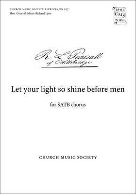 Let Your Light So Shine Before Men: Vocal Score