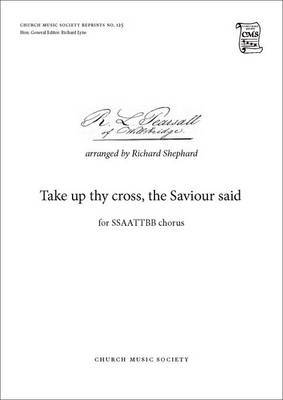 Take Up Thy Cross: Vocal Score