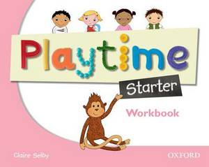 Playtime Starter Workbook: Stories, DVD and Play- Start to Learn Real-life English the Playtime Way!