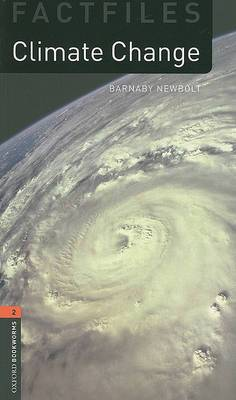Oxford Bookworms Library Factfiles: Level 2:: Climate Change