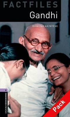 Oxford Bookworms Library Factfiles: Level 4: Gandhi Audio CD Pack: Oxford Bookworms Library Factfiles: Level 4:: Gandhi audio CD pack 400 Headwords