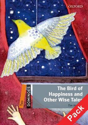 Dominoes: Two: The Bird of Happiness and Other Wise Tales Pack