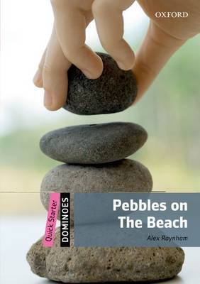 Dominoes: Quick Starter: Pebbles on the Beach