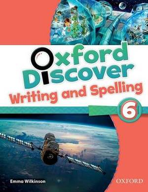 Oxford Discover: 6: Writing and Spelling