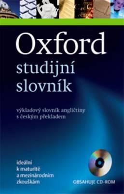 Oxford Studijni Slovnik: Vykladovy Slovnik Anglictiny S Ceskym Prekladem