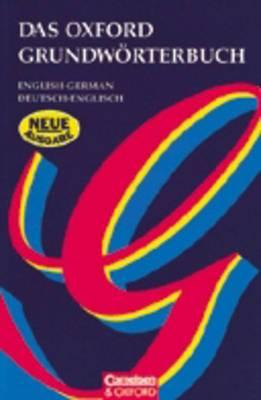 Das Oxford Grundworterbuch: English-German, Deutsch-Englisch