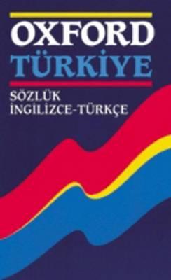 Oxford Turkiye Sozluk Ingilizce-Turkce