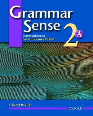 Grammar Sense 2: Student Book 2 Volume A
